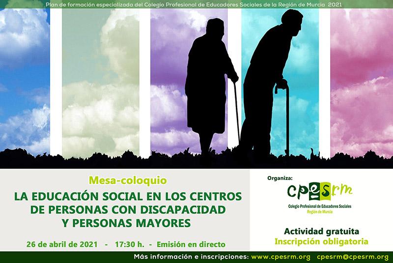 """Mesa-coloquio """"La Educación Social, discapacidad y mayores"""